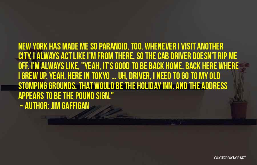 Funny Sign In Quotes By Jim Gaffigan