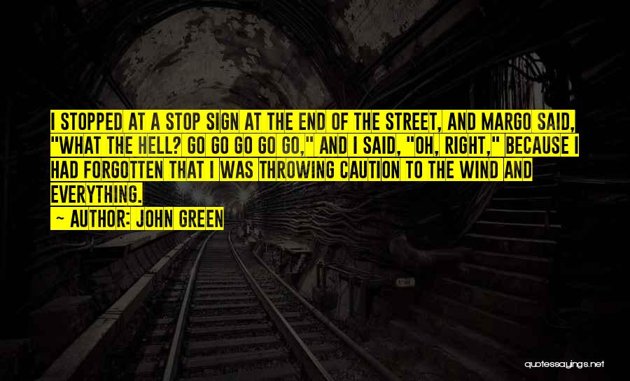 Funny Sign In Quotes By John Green