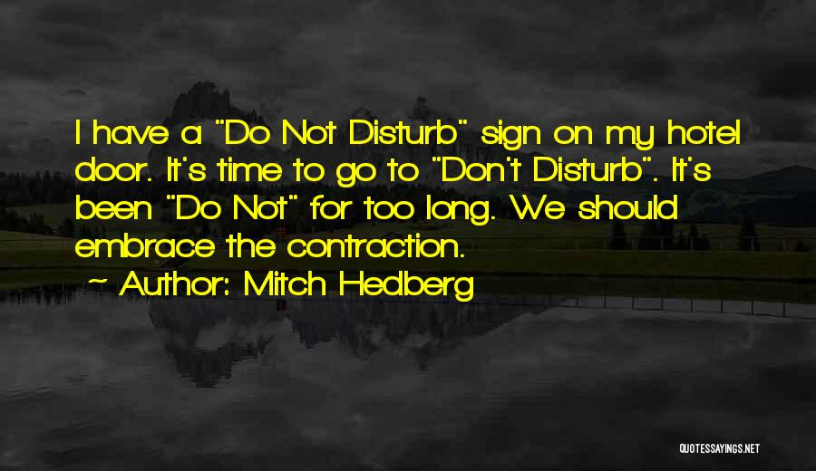 Funny Sign In Quotes By Mitch Hedberg