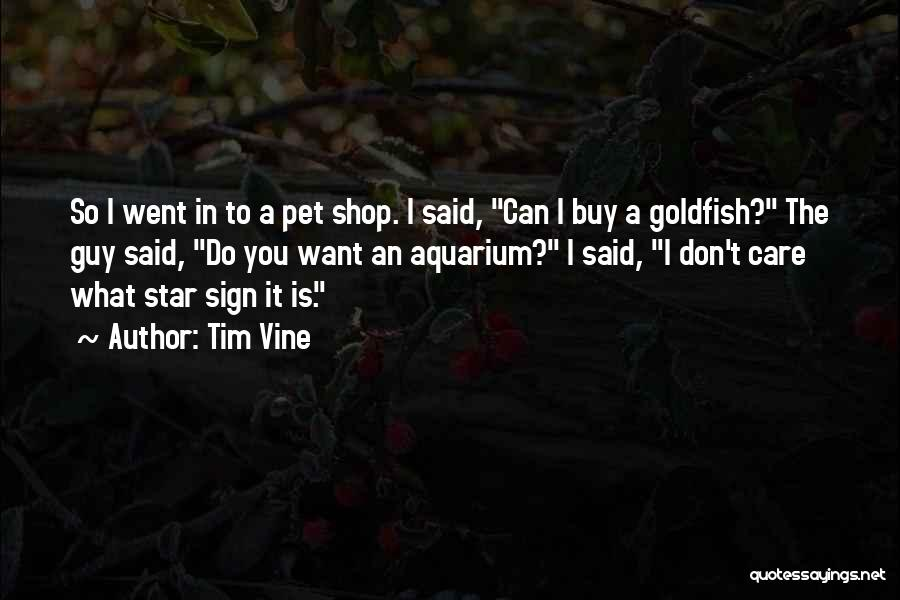 Funny Sign In Quotes By Tim Vine