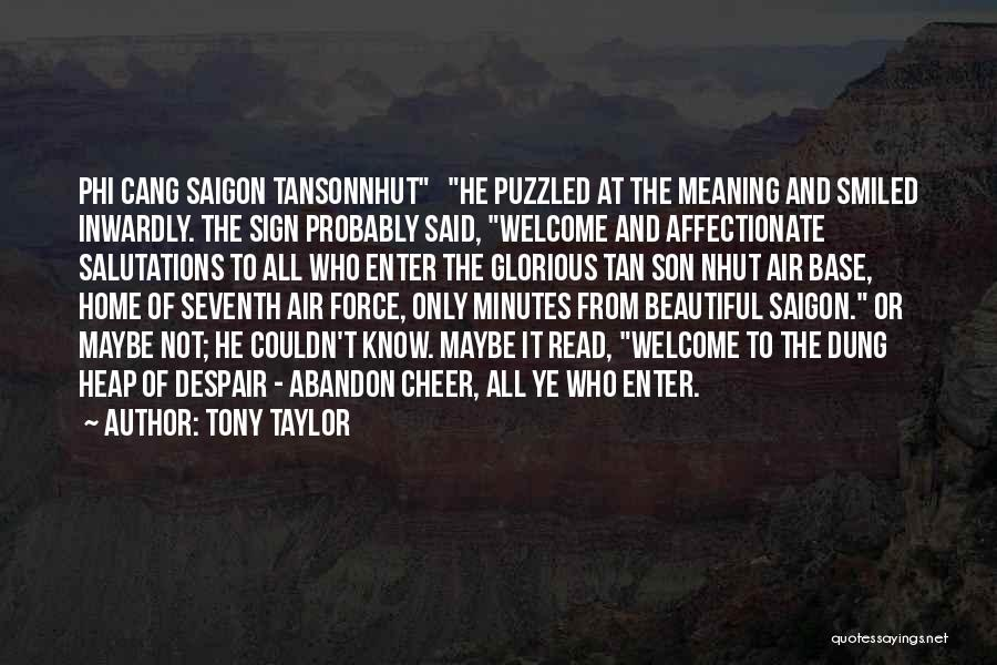 Funny Sign In Quotes By Tony Taylor