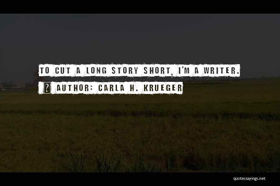 Funny Silly Quotes By Carla H. Krueger