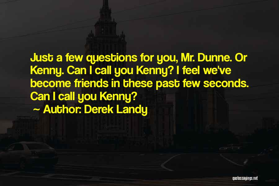 Funny Silly Quotes By Derek Landy