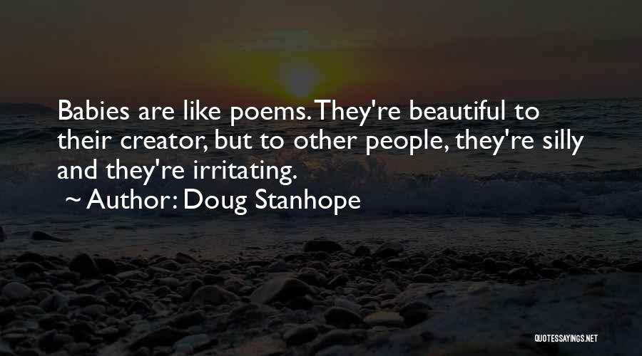 Funny Silly Quotes By Doug Stanhope