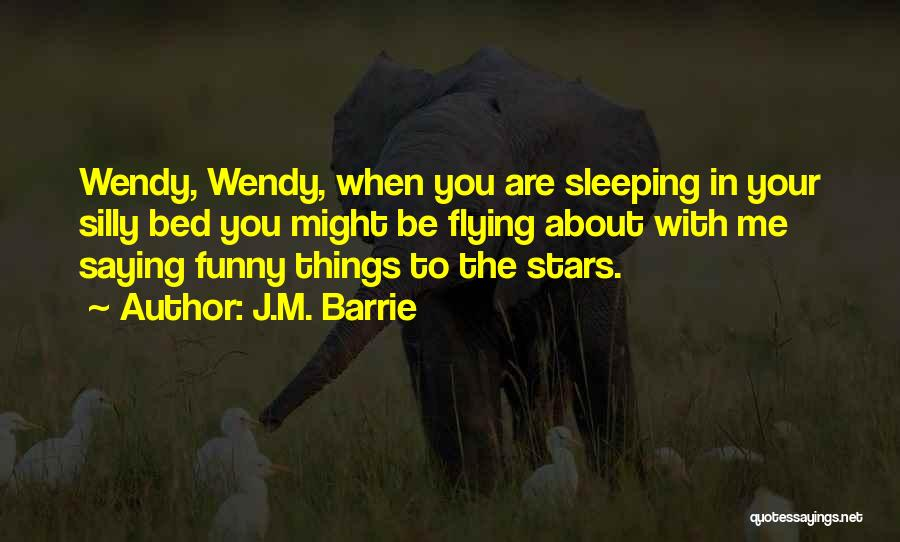 Funny Silly Quotes By J.M. Barrie