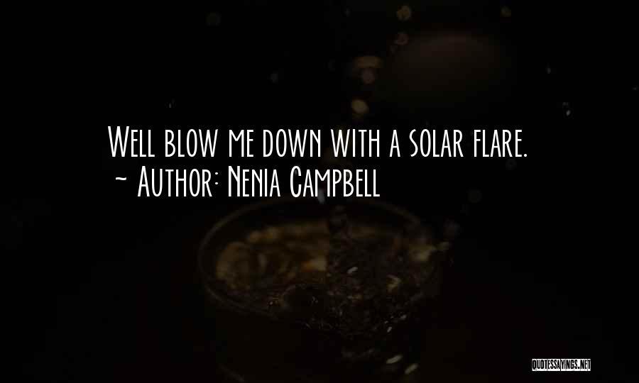 Funny Silly Quotes By Nenia Campbell