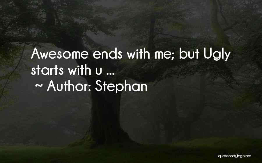 Funny Silly Quotes By Stephan
