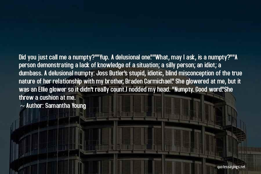 Funny Stupid Person Quotes By Samantha Young