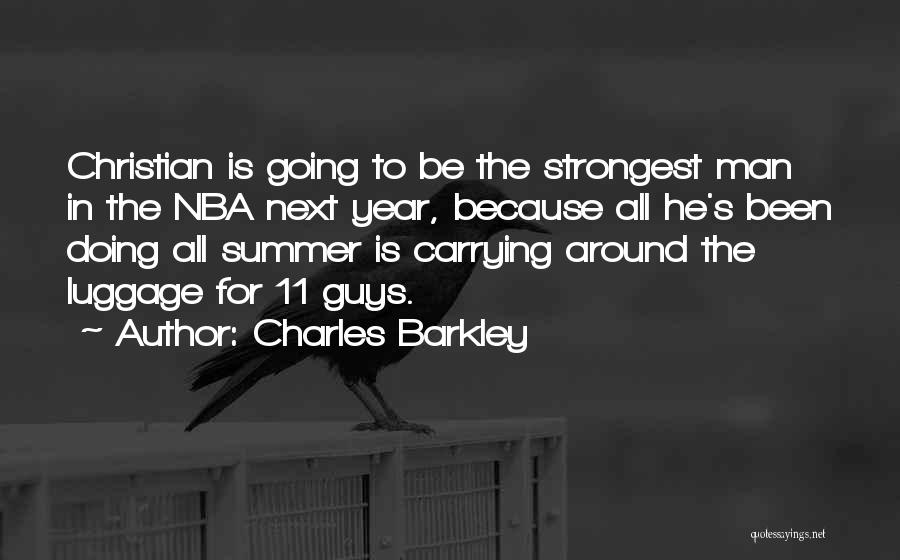 Funny Summer Quotes By Charles Barkley