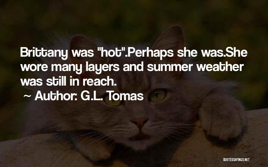 Funny Summer Quotes By G.L. Tomas