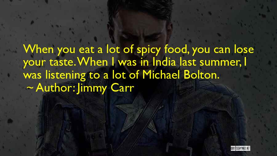 Funny Summer Quotes By Jimmy Carr
