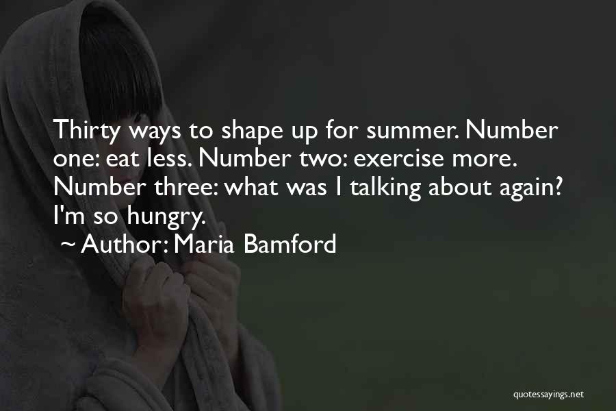 Funny Summer Quotes By Maria Bamford