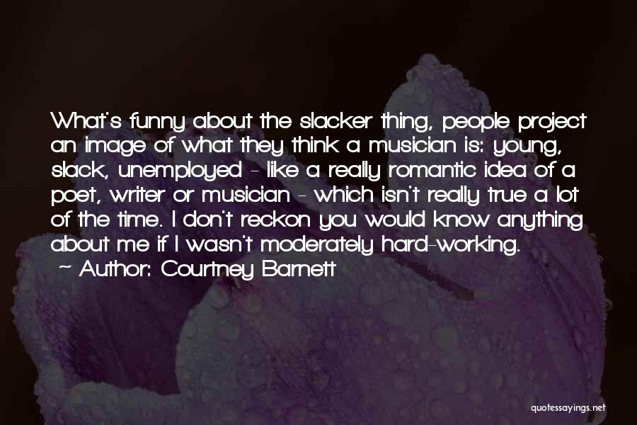 Funny Thing About Quotes By Courtney Barnett