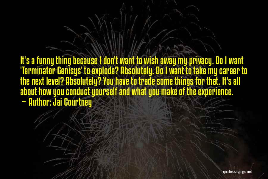Funny Thing About Quotes By Jai Courtney