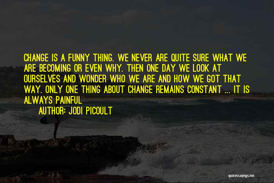 Funny Thing About Quotes By Jodi Picoult