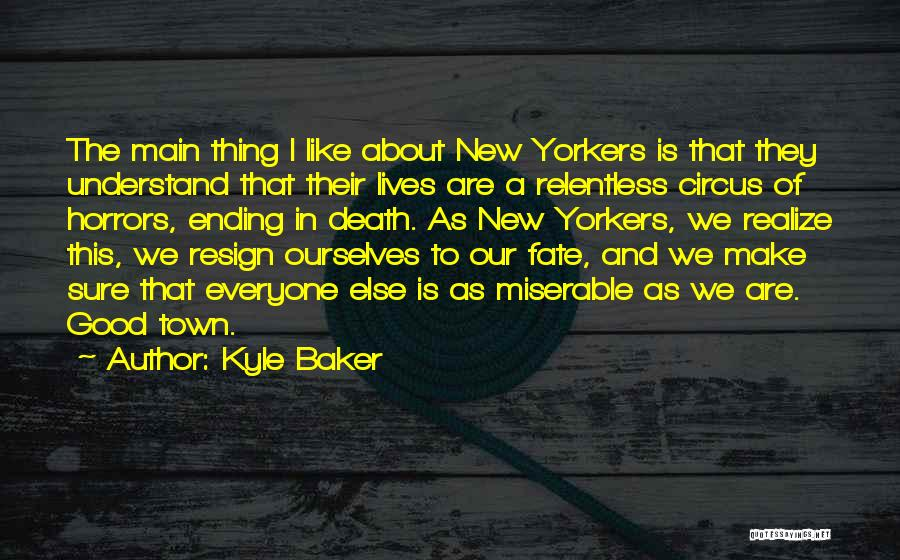 Funny Thing About Quotes By Kyle Baker