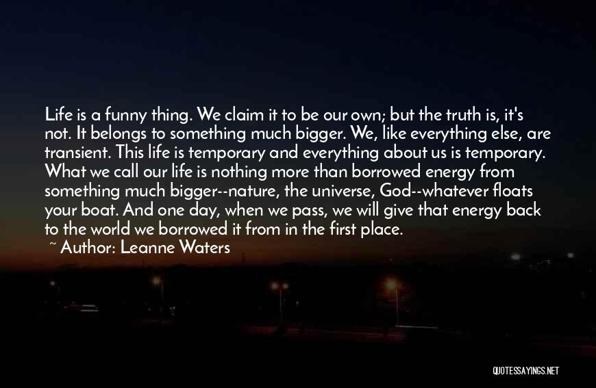 Funny Thing About Quotes By Leanne Waters