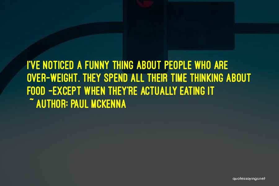 Funny Thing About Quotes By Paul McKenna