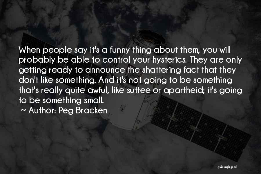 Funny Thing About Quotes By Peg Bracken