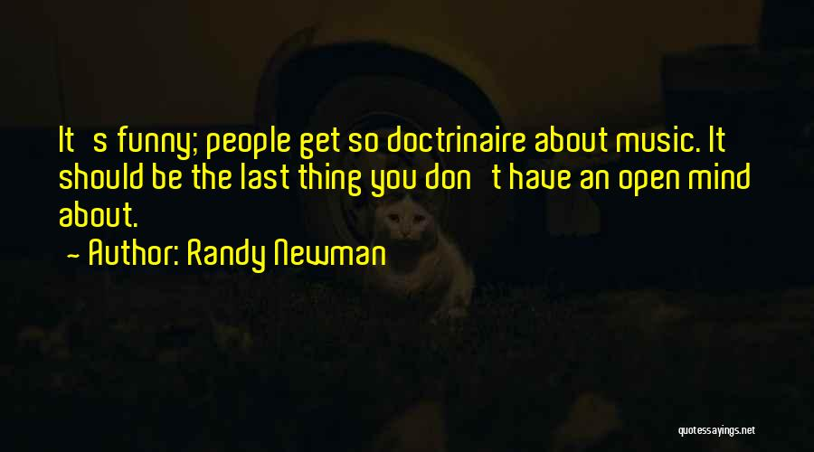 Funny Thing About Quotes By Randy Newman