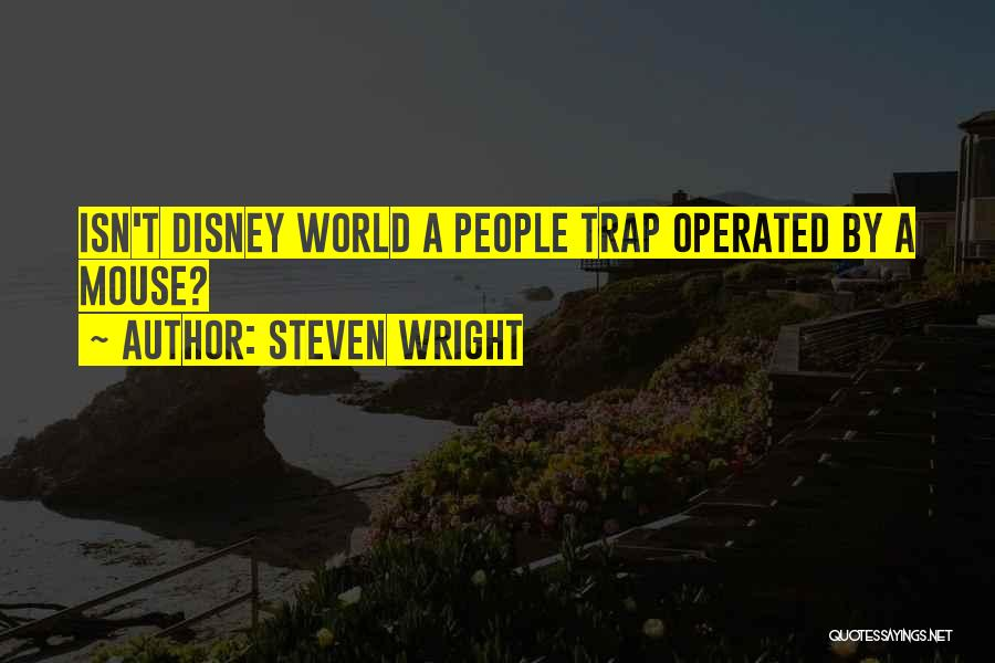 Funny Trap Quotes By Steven Wright