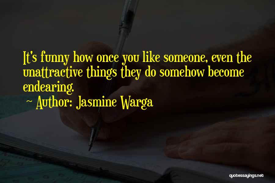 Funny Unattractive Quotes By Jasmine Warga