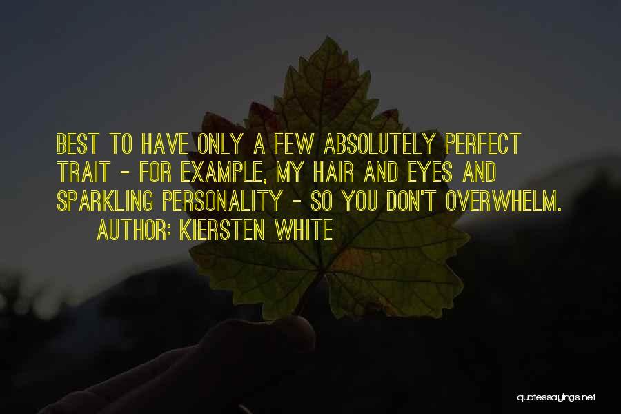 Funny White Hair Quotes By Kiersten White