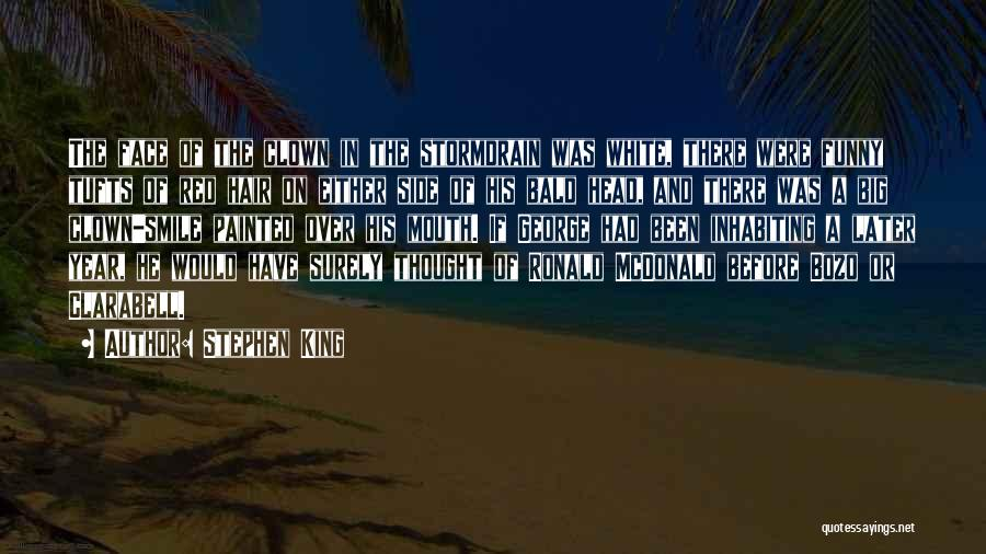 Funny White Hair Quotes By Stephen King