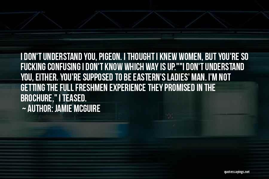 Funny You Are So Beautiful Quotes By Jamie McGuire