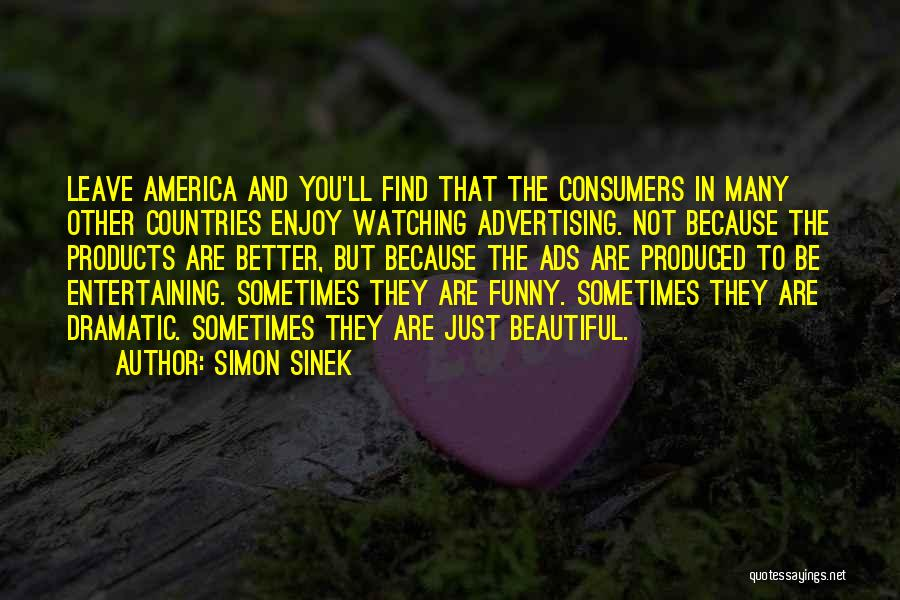 Funny You Are So Beautiful Quotes By Simon Sinek