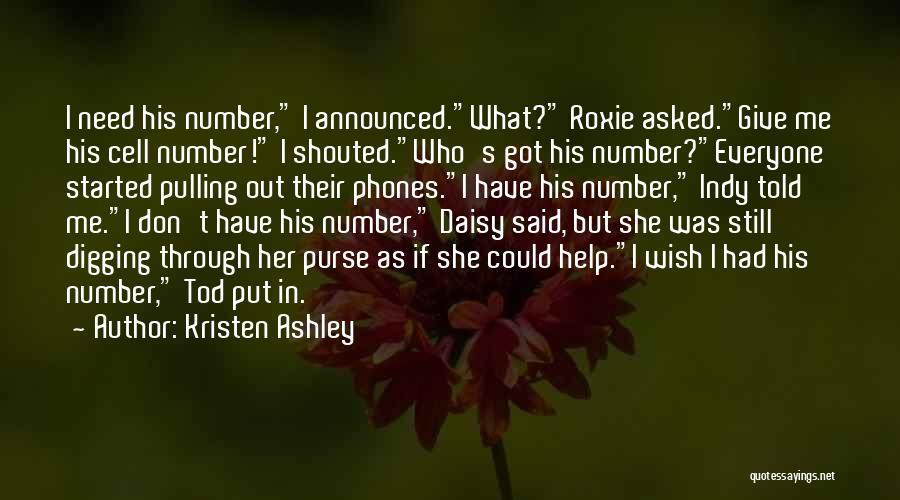 Funny You Need Help Quotes By Kristen Ashley