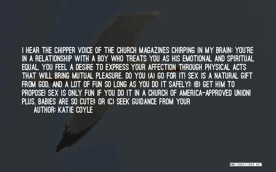 Funny Your Cute Quotes By Katie Coyle