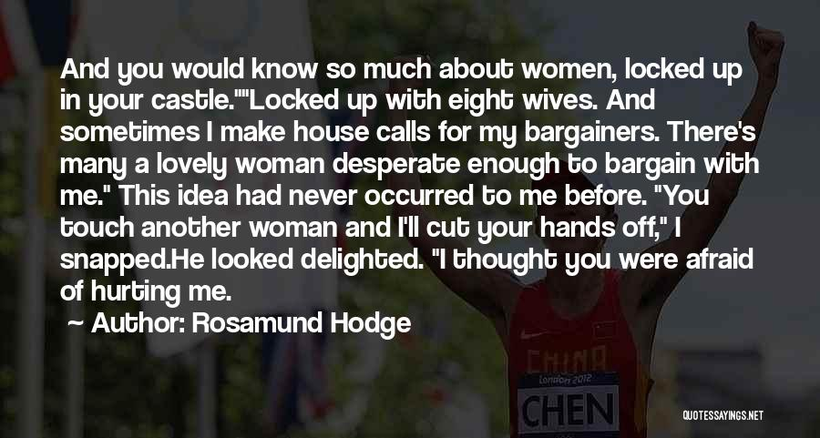 Funny Your Cute Quotes By Rosamund Hodge