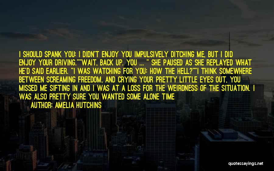 Funny You're Cute Quotes By Amelia Hutchins