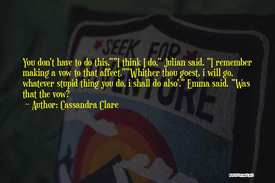 Funny You're Cute Quotes By Cassandra Clare