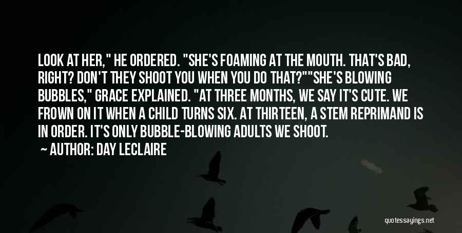 Funny You're Cute Quotes By Day Leclaire