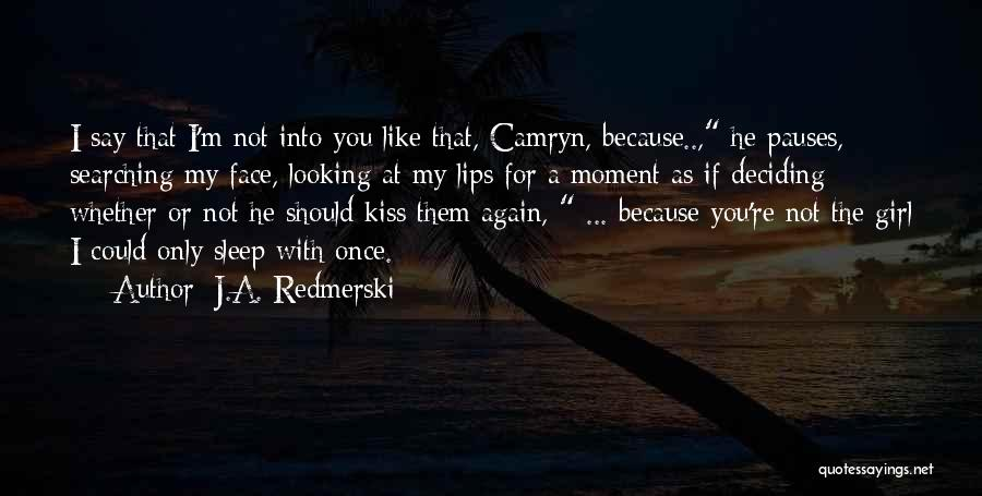 Funny You're Cute Quotes By J.A. Redmerski