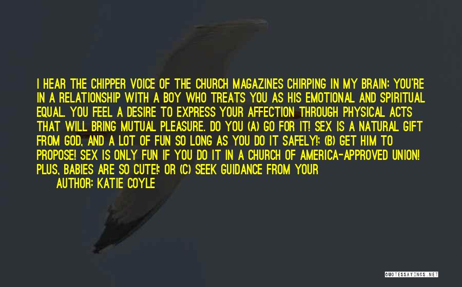 Funny You're Cute Quotes By Katie Coyle