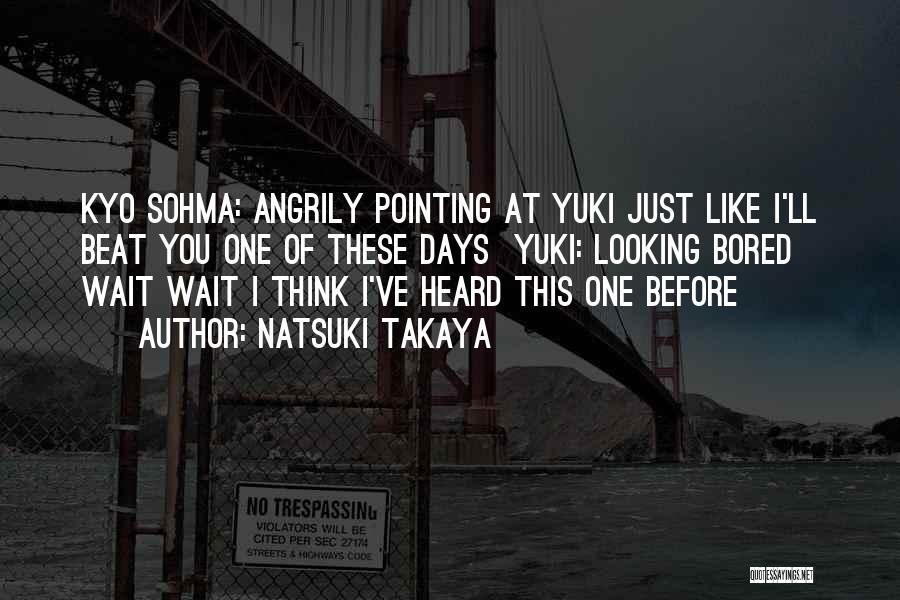 Funny You're Cute Quotes By Natsuki Takaya