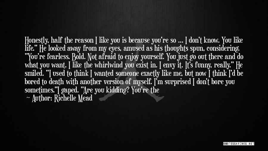 Funny You're Cute Quotes By Richelle Mead