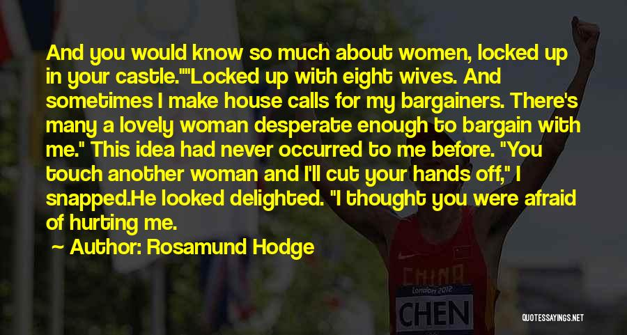 Funny You're Cute Quotes By Rosamund Hodge