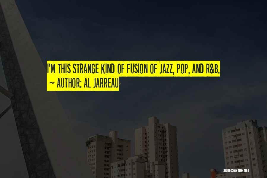 Fusion Quotes By Al Jarreau