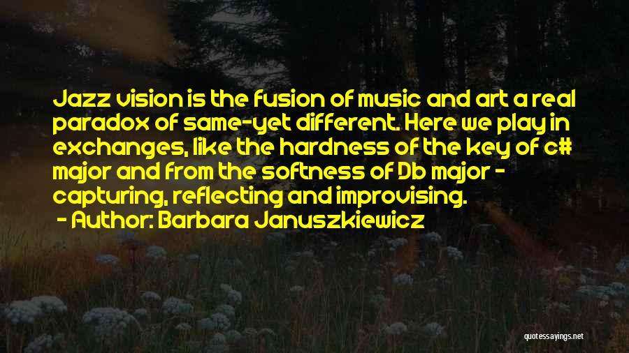 Fusion Quotes By Barbara Januszkiewicz