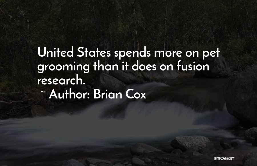 Fusion Quotes By Brian Cox