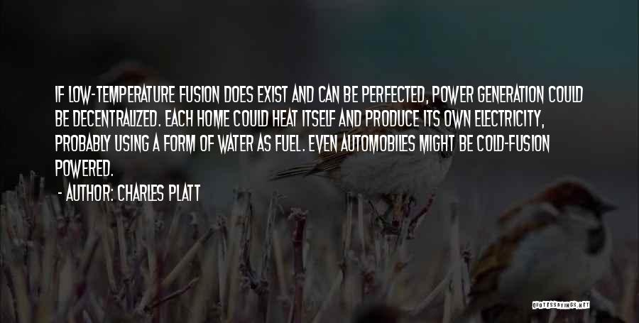 Fusion Quotes By Charles Platt