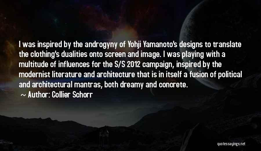 Fusion Quotes By Collier Schorr