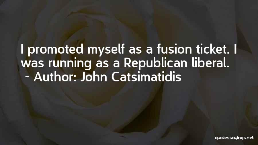 Fusion Quotes By John Catsimatidis