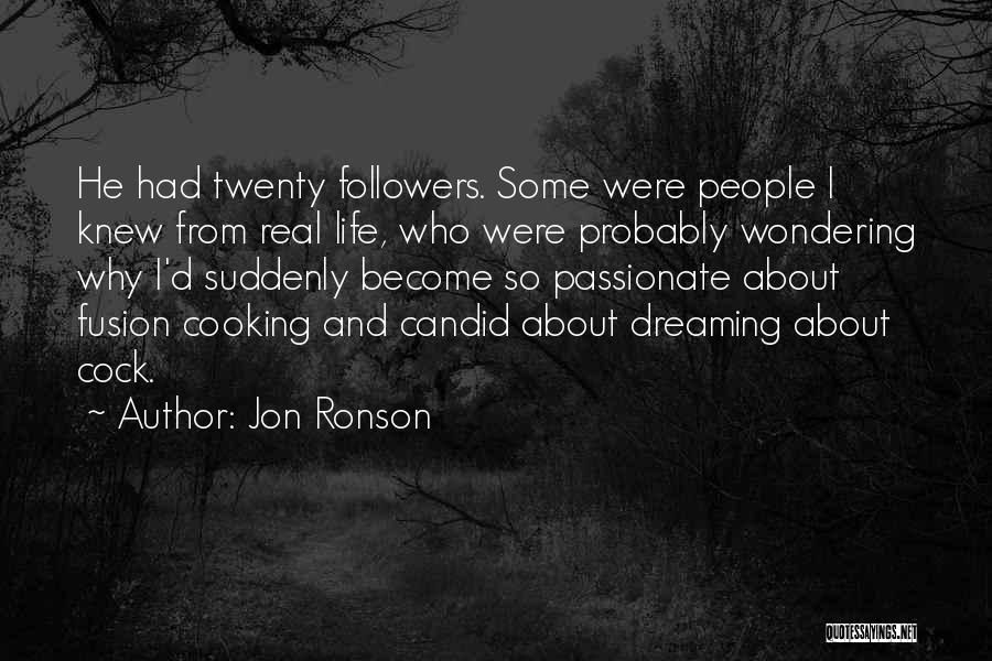 Fusion Quotes By Jon Ronson