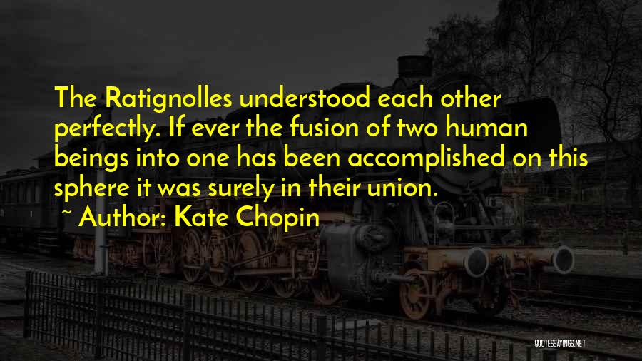Fusion Quotes By Kate Chopin