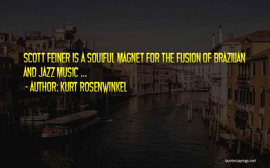 Fusion Quotes By Kurt Rosenwinkel